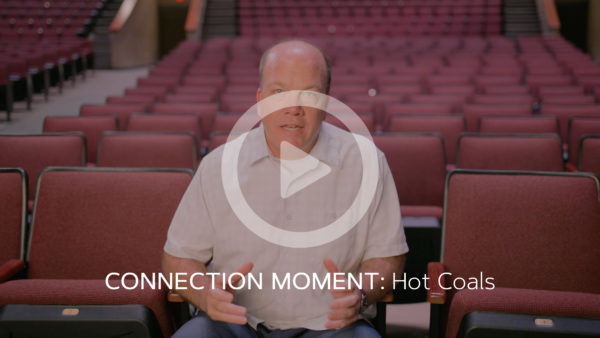 Connection Moment: Hot Coals