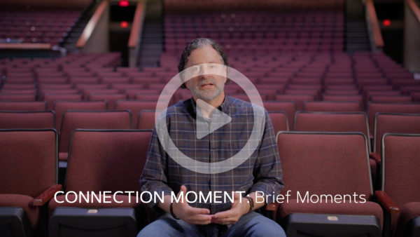 Connection Moment: Brief Moment